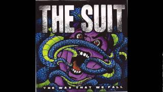 The Suit - We're not coming home