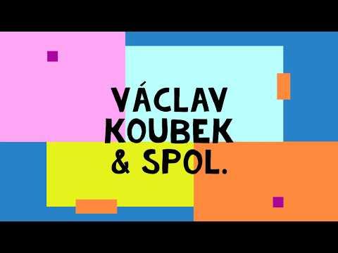 Václav Koubek & spol.