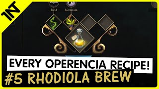 Operencia: The Stolen Sun Rhodiola Brew Recipe #5