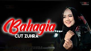 CUT ZUHRA - BAHAGIA  [Official Musik Video]