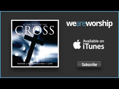 At The Foot Of The Cross - Youtube Inspirational