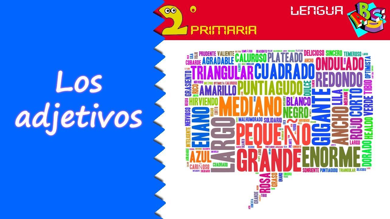 Lengua Castellana. 2º Primaria. Tema 7. El adjetivo