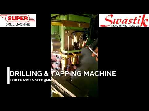 Drilling and tapping machine for Brass and SS Too !!