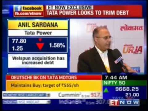 Mr. Anil Sardana, CEO & MD, TATA Power interaction with ET NOW