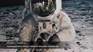 Sezon 7 Odcinek 14 – Tajemnice misji Apollo wg. Williama Tompkinsa
