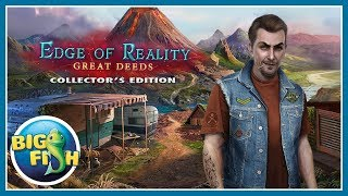 Edge of Reality: Great Deeds Collector's Edition video