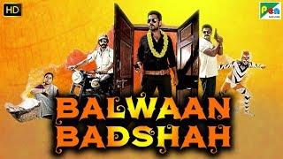 Balwaan Badshah   Full Hindi Dubbed Movie   Rakshit Shetty, Yagna Shetty, Rishab Shetty