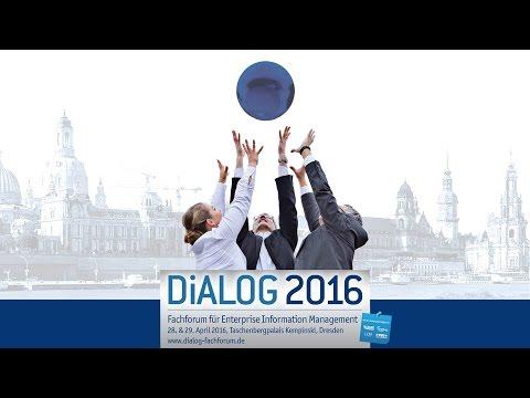DiALOG 2016 - Fachforum für Enterprise Information Management: Die Veranstaltung im Rückblick