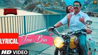 SIMMBA: Tere Bin Lyrical | Ranveer Singh, Sara Ali Khan | Tanishk B, Rahat Fateh Ali Khan, Asees K
