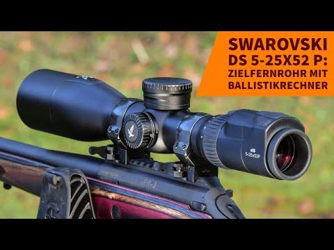swarovski-optik: Test und Video: Swarovski dS 5-25x52 P − was kann das smarte Zielfernrohr für die Jagd
