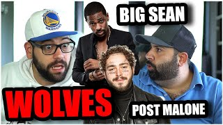 WE DID NOT EXPECT THIS!! Big Sean - Wolves (Audio) ft. Post Malone *REACTION!!