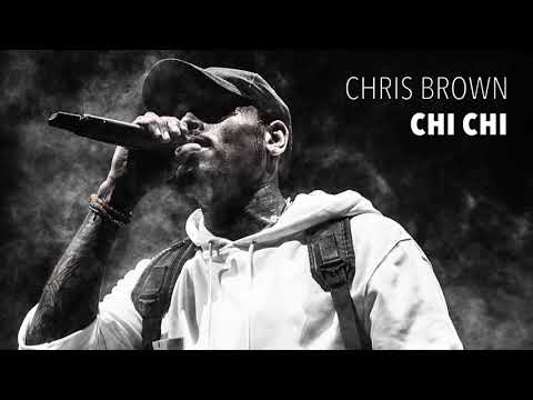 Chris Brown - Chi Chi - Chris Breezy Channel
