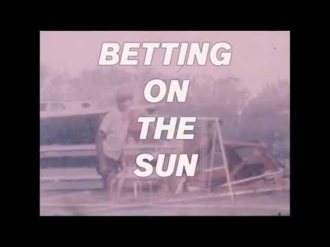 Bird Streets - Betting On The Sun (Lyric Video)