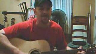 """Chris Cagle """"Just Love Me""""(Cover)"""