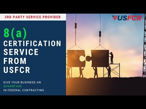 8(a) Certification Service From USFCR | Here's How it Works ...