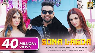 Sona Lagda (Official Video) Sukriti, Prakriti, Sukhe   Bharatt-Saurabh   Satti Dhillon   New Song