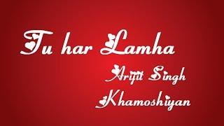 Tu har Lamha || Arijit Singh || Typography || Lyrics - YouTube