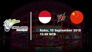 Sedang Berlangsung! Live Streaming China Open 2018 Indonesia Vs China