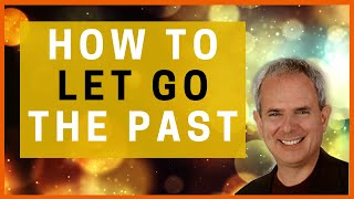 Guided Meditation: How to let go the PAST and creating a BRIGHTER future (Sedona Method)!