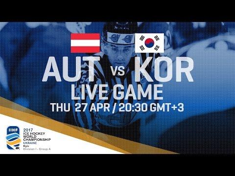 Austria - Korea   Full Game   2017 IIHF Ice Hockey World Championship Division I Group A