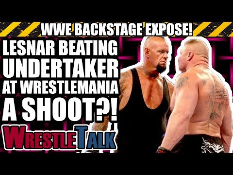 Was Brock Lesnar BEATING The Undertaker A SHOOT?! | WWE Backstage Expose