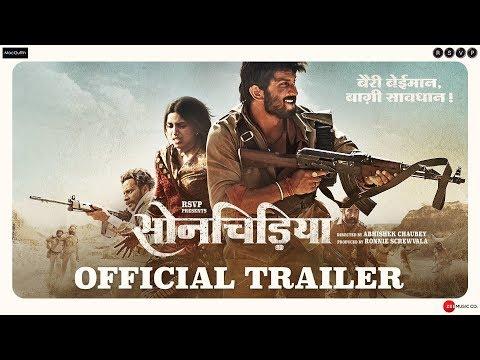 Download Sonchiriya | Official Trailer | Sushant, Bhumi P,  Manoj B, Ranvir S | Abhishek C | 8th Feb 2019 HD Video