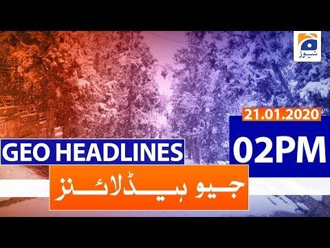Geo Headlines 02 PM | 21st January 2020