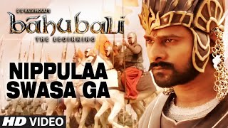 Baahubali Video Songs Telugu | Nippulaa Swasa Ga Video Song | Prabhas,Anushka Shetty,Rana,Tamannaah