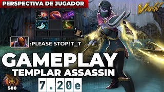 DESTRUYE A TUS ENEMIGOS CON TEMPLAR ASSASSIN | Inmortal Top500 Rank Pro Gameplay - Dota 2
