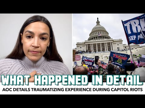 AOC Details Traumatizing Event During Capitol Riots