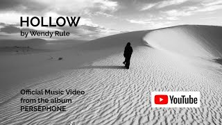 HOLLOW – Wendy Rule – 2019