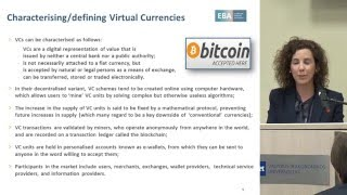 A regulator's view of virtual currencies as the first use-case of blockchain technology
