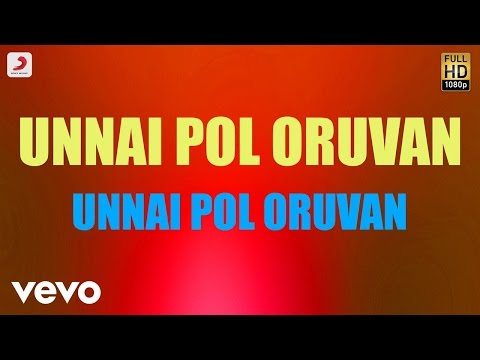 Unnai Pol Oruvan