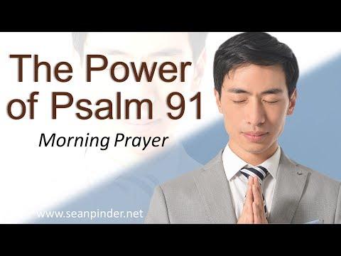 THE POWER OF PSALM 91 - MORNING PRAYER | PASTOR SEAN PINDER (video)