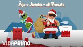 Ñejo - Mi Bloncito ft. Jamsha [Official Audio]