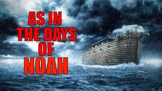 PAMELA'S RAPTURE VISION: AS IN THE DAYS OF NOAH