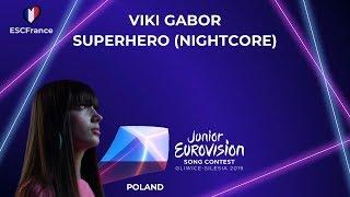 Viki Gabor   Superhero (Nightcore)   Junior Eurovision 2019 (Poland 🇵🇱)
