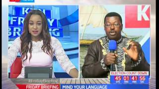 Mind your language with Willice the Word Master Ochieng'