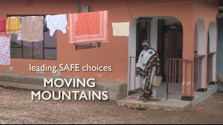 Leading Safe Choices: Moving Mountains