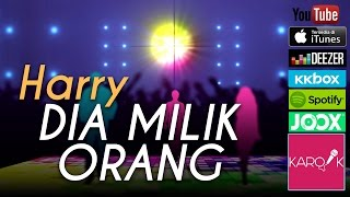 Gambar cover Harry - Dia Milik Orang (Official Lyrics Video)