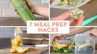 7 MUST KNOW Meal Prep Hacks!