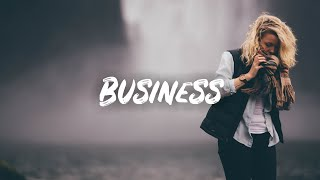 Call Me Loop   Business (Lyrics)