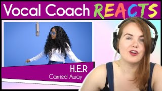 Vocal Coach Reaction To H.E.R.   Carried Away | A COLORS SHOW