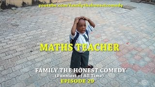 MATHS TEACHER (Mark Angel Comedy) (Family The Honest Comedy) (episode 29)