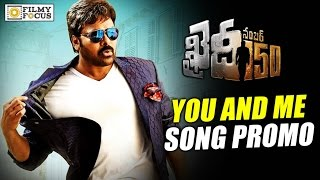 You And Me Song Look Promo  Release On 28th Dec  Khaidi No 150 Movie Songs  Chiranjeevi Kajal