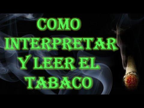 COMO INTERPRETAR Y LEER EL TABACO