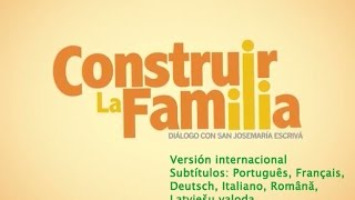 Vídeo: Construir a família