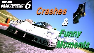 GT6 - 『Crashes & Funny Moments』 - 面白クラッシュ集