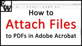 How to Attach Files to PDFs in Adobe Acrobat