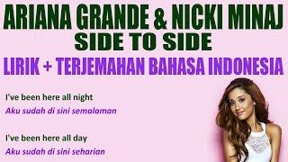 Ariana Grande   Side To Side (Ft  Nicki Minaj) (Video Lirik Dan Terjemahan Bahasa Indonesia)